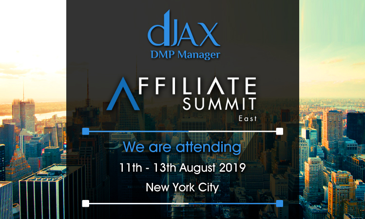 dJAX DMP Manager at Affiliate Summit East -2019