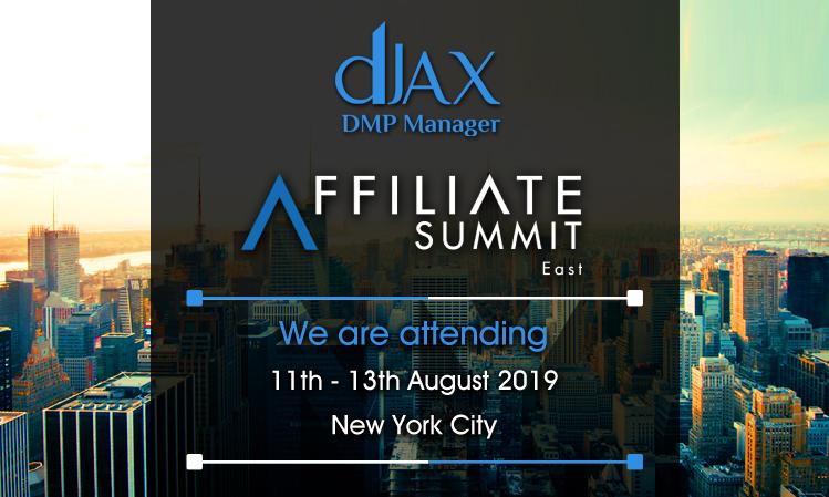 dJAX DMP Manager at Affiliate Summit East -2019